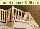 Log Railings and Stairs, Built from Cured, Hand-Peeled Posts, Rails, and Logs